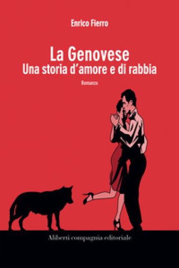 La Genovese. Una storia di amore e di rabbia