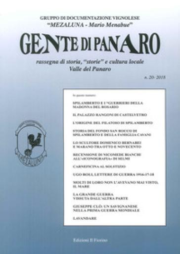 Gente di Panaro. Rassegna di storia, «storie» e cultura locale Valle del Panaro. 20. - Gruppo documentaz. Vignolese «Mezaluna-M. Menabue»  