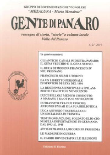 Gente di Panaro. Rassegna di storia, «storie» e cultura locale. Valle del Panaro. 21. - Gruppo documentaz. Vignolese «Mezaluna-M. Menabue» |