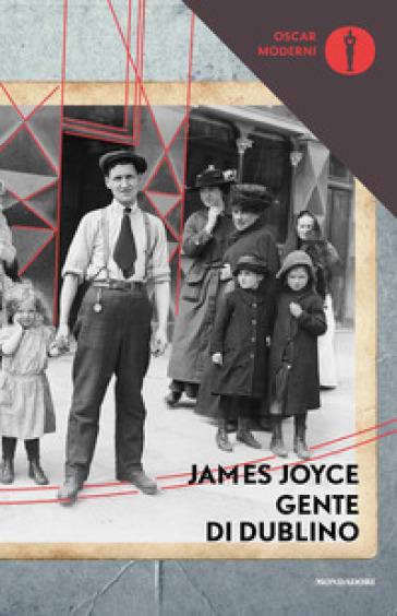 Gente di Dublino - James Joyce |