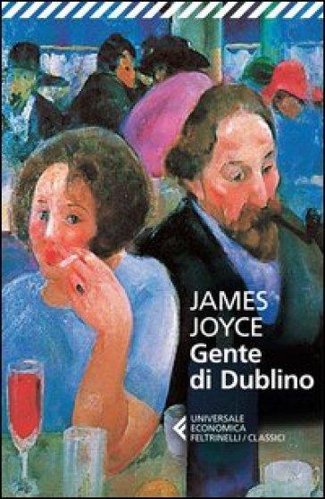 Gente di Dublino - James Joyce | Kritjur.org