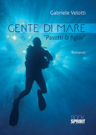 Gente di mare - Gabriele Velotti |