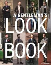 Gentleman s Look Book: For Men with a Sense of Style