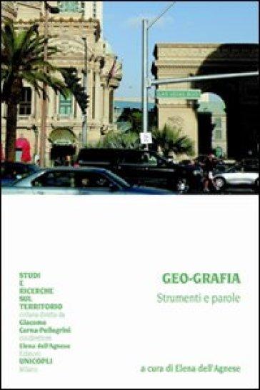 Geo-grafia. Strumenti e parole
