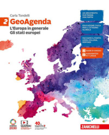 GeoAgenda. Per la Scuola media. Con e-book. Con espansione online. 2: L' Europa in generale. Gli Stati europei - Carla Tondelli |