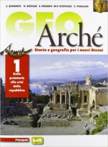 Geoarchè. LibroLIM. Per le Scuole superiori. Con e-book. Con espansione online. 1. - Barberis |