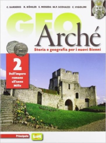 Geoarchè. LibroLIM. Per le Scuole superiori. Con e-book. Con espansione online. 2. - Barberis |