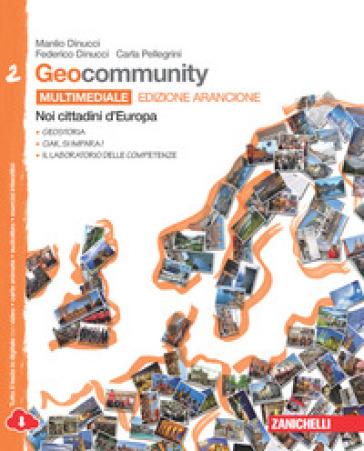 Geocommunity. Ediz. arancione. Con laboratorio delle competenze. Per la Scuola media. Con e-book. Con espansione online - Manlio Dinucci  