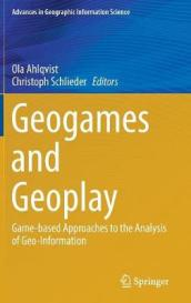 Geogames and Geoplay