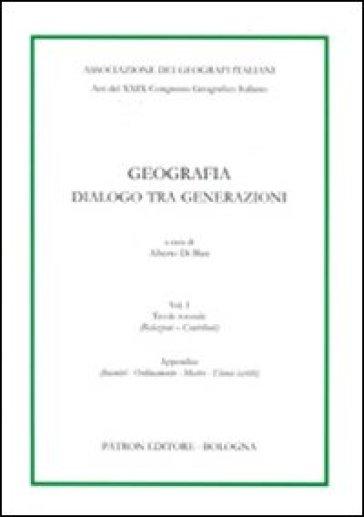 Geografia. Dialogo tra generazioni. 1. - A. Di Blasi   Rochesterscifianimecon.com