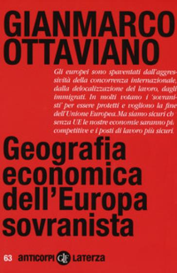 Geografia economica dell'Europa sovranista - Gianmarco Ottaviano | Thecosgala.com