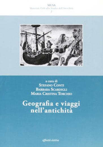 Geografia e viaggi nell'antichità - Stefano Conti |