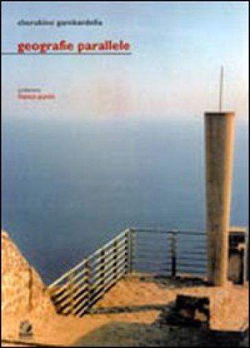 Geografie parallele - Cherubino Gambardella  