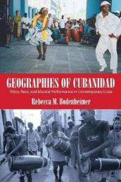 Geographies of Cubanidad