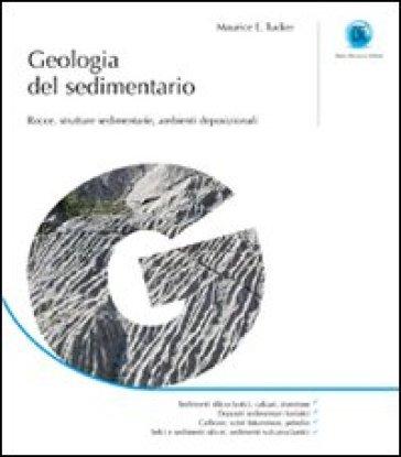 Geologia del sedimentario - Maurice E. Tucker |