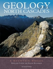 Geology of the North Cascades