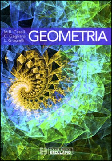 Geometria - M. Rita Casali |