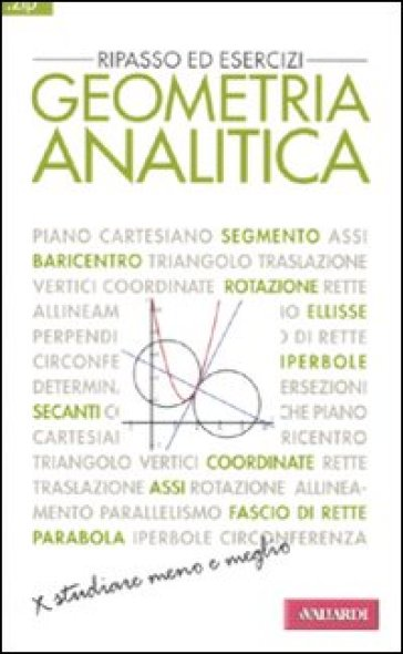 Geometria analitica. Ripasso ed esercizi - Giuseppe Bruzzaniti  