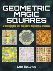 /Geometric-Magic-Squares/Lee-Sallows/ 978048648909