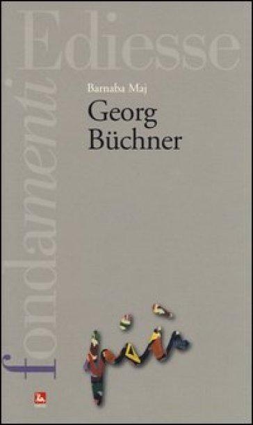 Georg Buchner - Barnaba Maj |