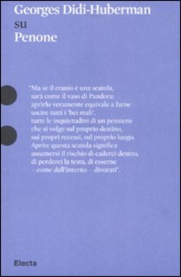George Didi-Huberman su Giuseppe Penone - Georges Didi-Huberman |