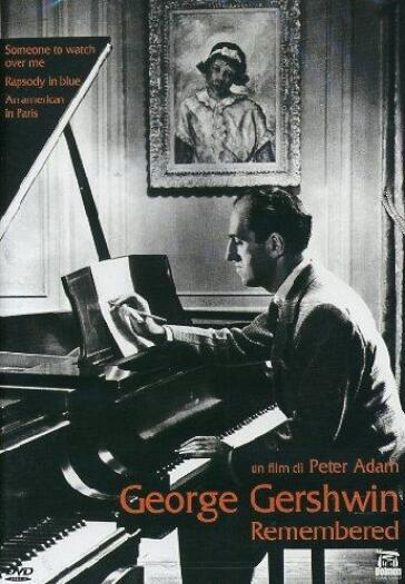 George gershwin remembered (DVD)
