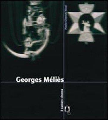 Georges Méliès - Paolo Cherchi Usai |