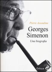 Georges Simenon. Una biografia