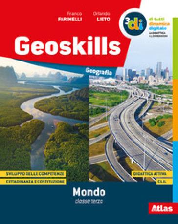 Geoskills mondo. Per la Scuola media. Con e-book. Con espansione online. 2. - Franco Farinelli  
