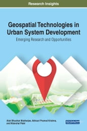 Geospatial Technologies in Urban System Development