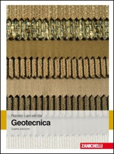 Geotecnica - Renato Lancellotta |