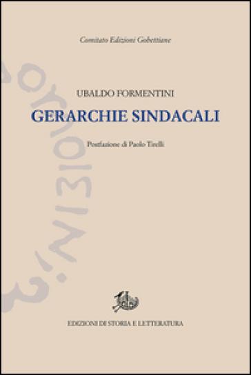 Gerarchie sindacali - Ubaldo Formentini |