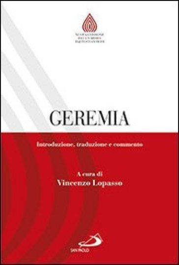 Geremia. Introduzione, traduzione e commento - V. Lopasso |