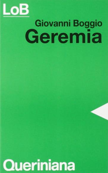 Geremia. La testimonianza di un martire - Giovanni Boggio |