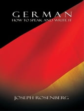 German: How to Speak and Write It (Beginners  Guides)