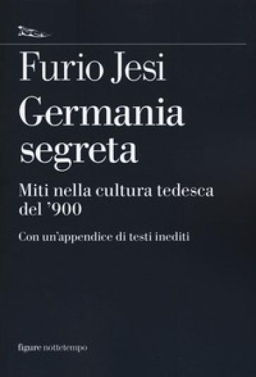 Germania segreta. Miti nella cultura tedesca del '900 - Furio Jesi pdf epub