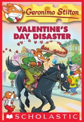 Geronimo Stilton #23: Valentine s Day Disaster
