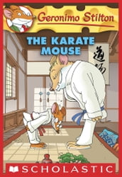 Geronimo Stilton #40: Karate Mouse
