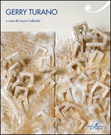 Gerry Turano. Ediz. illustrata - L. Collarile | Ericsfund.org