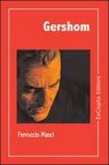 Gershom - Ferruccio Masci   Kritjur.org