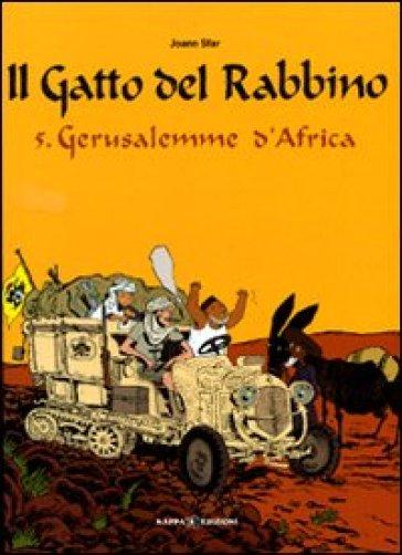 Gerusalemme d'Africa. Il gatto del rabbino. 5. - Joann Sfar  