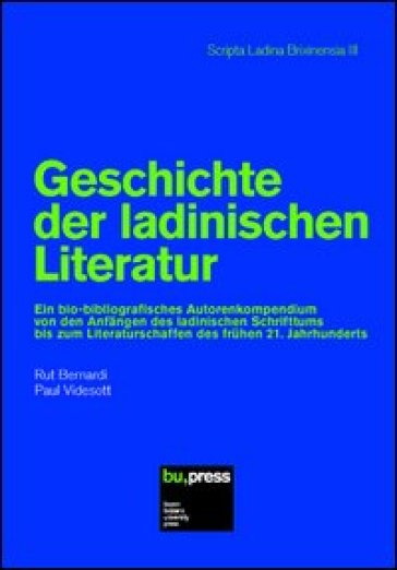 Geschichte der ladinischen Literatur - Rut Bernardi | Ericsfund.org