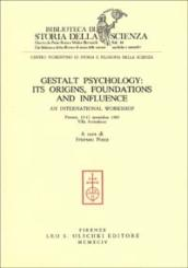 Gestalt psychology: its origins, foundations and influence. An International workshop (Firenze, Villa Arrivabene, 13-17 novembre 1989)