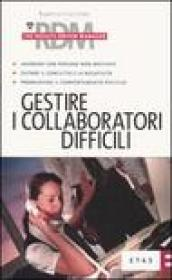 Gestire i collaboratori difficili