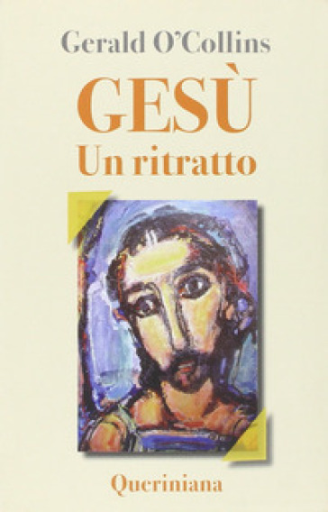 Gesù. Un ritratto - Gerald O'Collins |