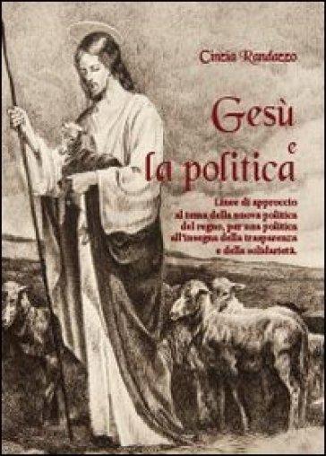 Gesù e la politica - Cinzia Randazzo | Ericsfund.org