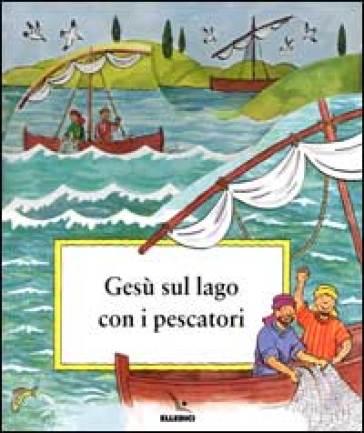 Gesù sul lago con i pescatori - Charlotte Stowell   Kritjur.org