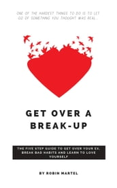 Get Over a Break-Up