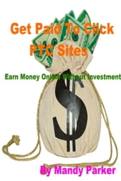 Get Paid To Click PTC Sites: Earn Money Online Without Investment