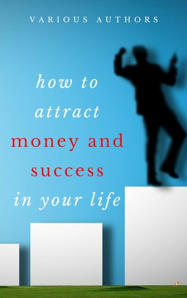 Get Rich Collection - 50 Classic Books on How to Attract Money and Success in your Life